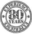 Grunge 80 years of experience rubber stamp vector image