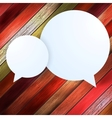 Speech Bubble on wood background EPS 10 vector image