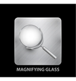 Magnifying glass mobile app button vector image