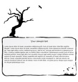 Ink frame with dead tree vector image