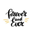 forever and ever calligraphy poster design vector image