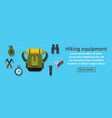 hiking equipment banner horizontal concept vector image