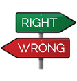 Right vs Wrong Street Sign vector image
