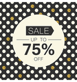 Sale 75 Sale coupon design template Polka dot gold vector image vector image