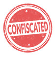 confiscated grunge rubber stamp vector image