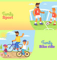 family football and bike riding with dad and kids vector image