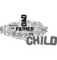 Why a father is not a dad text word cloud concept vector image