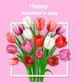Happy Mothers Day lettering Mothers vector image vector image