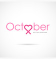 pink heart ribbon signbreast cancer october vector image