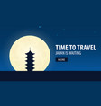 time to travel travel to japan japan is waiting vector image