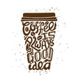 Coffee To Go Art Composition vector image