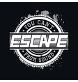 You Cant Escape From Sound T-shirt Typography vector image