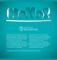 hello signature cut from paper vector image