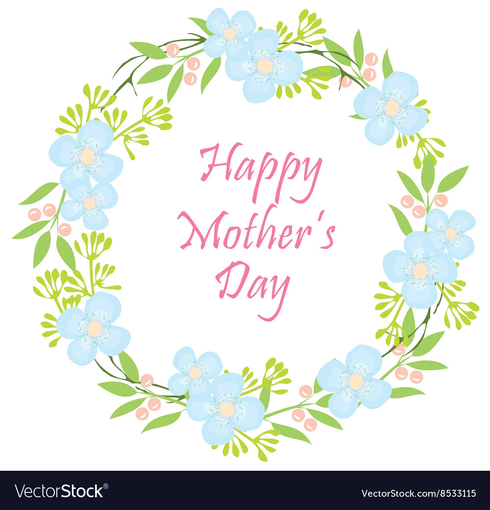 Floral wreath mothers vector