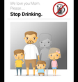 Family campaign mommy stop drinking vector image