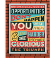 Colorful Retro Vintage Motivational Quote Poster vector image