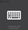 keyboard premium icon white on dark background vector image