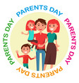 parents day poster with circle inscription vector image