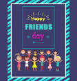 happy friends day greeting postcard with children vector image