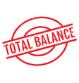 total balance rubber stamp vector image
