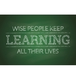 motivational poster about learning on the green vector image