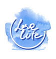 love life hand writing vector image