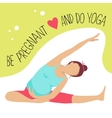 Prenatal Yoga Pregnant woman doing exercise vector image