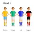 Football team players Group E - Sweden Ireland vector image