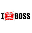 I hate boss shout symbol of hatred and antipathy vector image