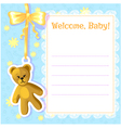 Baby greetings card with teddy bear EPS10 vector image