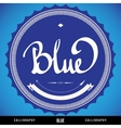 BLUE hand lettering vector image vector image