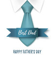 Best Dad Happy Fathers Day background vector image