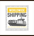 worldwide shipping design template vector image