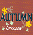 Autumn Breezes vector image
