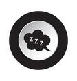 Round black white button - zzz speech bubble icon vector image