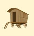 wooden vintage gypsy caravan wagon vector image