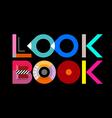 Look Book text design vector image vector image