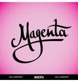 MAGENTA hand lettering vector image vector image