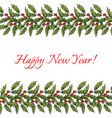 new year and christmas decoration with holly vector image