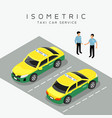 taxi car isometric with taxi driver background vector image