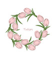 Vintage tulips flowers round wreath card vector image