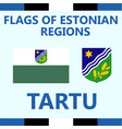 flag of estonian region tartu vector image