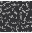 Wake Up Lettering Pattern Seamless vector image