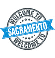 welcome to Sacramento blue round vintage stamp vector image