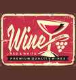wine vintage tin sign vector image