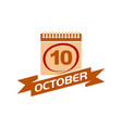 10 october calendar with ribbon vector image