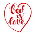god is love calligraphic text symbol of vector image