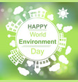 happy world environment day vector image vector image