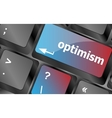 optimism button on the keyboard close-up vector image
