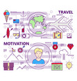 thin line flat design travel and motivation vector image